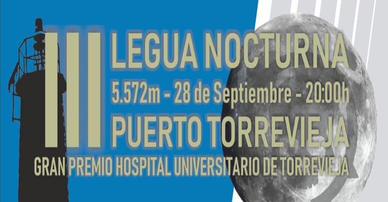 "(Español) ""III Legua Nocturna Puerto de Torrevieja. Gran premio Hospital de Torrevieja"""