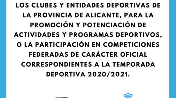 (Español) 📣 Plan de Ayudas a los Clubes y Entidades Deportivas de la provincia de Alicante. Anualidad 2021👌🏻