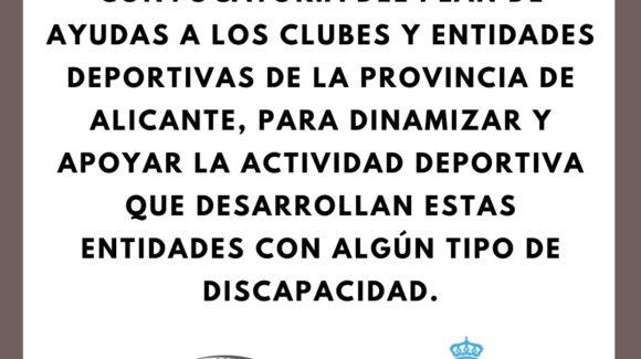 (Español) 📣 Plan de Ayudas a los Clubes y Entidades Deportivas de la provincia de Alicante para dinamizar y apoyar la actividad deportiva que desarrollan estas entidades con algún tipo de discapacidad