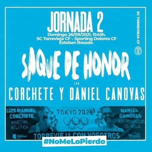 (Español) En el próximo partido del SC Torrevieja CF, harán el Saque de Honor Luis Manuel Corchete y Daniel Cánovas